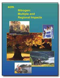 Nitrogen : Multiple and Regional Impacts by Environmental Protection Agency