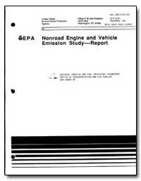 Nonroad Engine and Vehicle Emission Stud... by Environmental Protection Agency