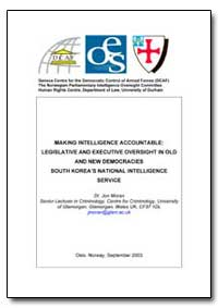 Making Intelligence Accountable: Legisla... by Moran, Jon
