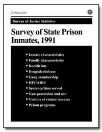 Survey of State Prison Inmates, 1991 by Beck, Allen J., Ph. D.