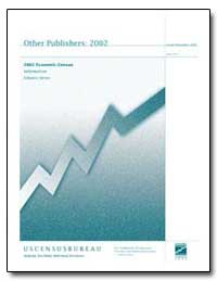2002 Economic Census Information Industr... by Department of Commerce