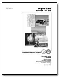 Origins of the Nevada Test Site by Fehner, Terrence R.