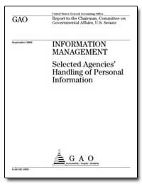 Information Management Selected Agencies... by General Accounting Office