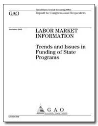 Labor Market Information Trends and Issu... by General Accounting Office