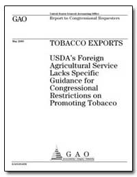 Tobacco Exports Usdas Foreign Agricultur... by General Accounting Office