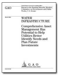 Water Infrastructure Comprehensive Asset... by General Accounting Office