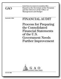 Process for Preparing the Consolidated F... by General Accounting Office