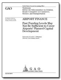 Airport Finance Past Funding Levels May ... by Dillingham, Gerald L.