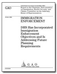 Immigration Enforcement Dhs Has Incorpor... by General Accounting Office