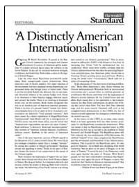 A Distinctly American Internationalism by Kristol, William