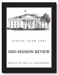 Midsession Review Budget of the U.S. Gov... by Bolten, Joshua B.