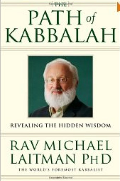 The Path of Kabbalah by Rav Michael Laitman