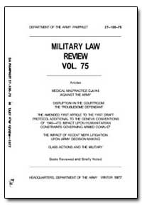Medical Malpractice Claims against the A... by Kiel, Colonel Frank W.