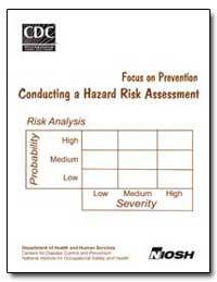 Conducting a Hazard Risk Assessment Focu... by Brnich, Michael J., Jr.