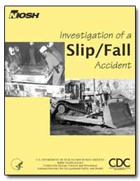 Investigation of a Slip/Fall Accident by Wiehagen, William J.