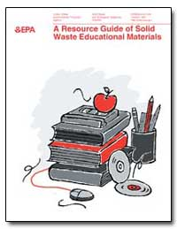 A Resource Guide of Solid Waste Educatio... by Department of Health and Human Services