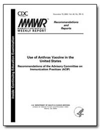 Use of Anthrax Vaccine in the United Sta... by Department of Health and Human Services