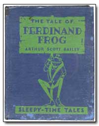 Ferdinand Frog by Bailey, Arthur Scott