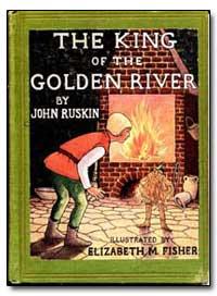 King of Golden River by Ruskin, John