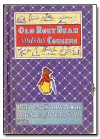 Old Roly Bear by Lowe, Samual E.