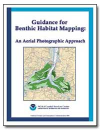 Guidance for Benthic Habitat Mapping : A... by Finkbeiner, Mark