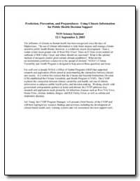 Prediction, Prevention, And Preparedness... by