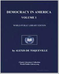 Democracy in America, Vol. 1 by De Tocqueville, Alexis