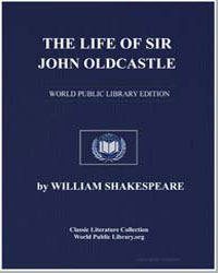 The Life of Sir John Oldcastle by Shakespeare, William