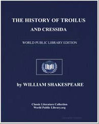 The History of Troilus and Cressida by Shakespeare, William
