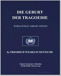 Die Geburt der Tragoedie by Nietzsche, Friedrich Wilhelm