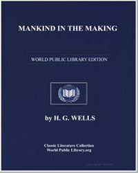 Mankind in the Making by Wells, Herbert George (H. G.)