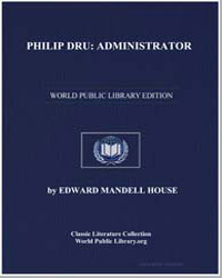 Philip Dru : Administrator by House, Edward Mandell