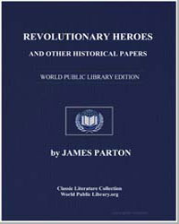 Revolutionary Heroes, And Other Historic... by Parton, James