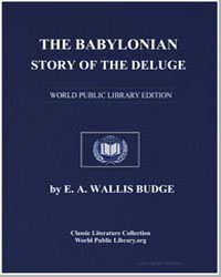 The Babylonian Story of the Deluge as To... by Budge, Ernest Alfred Wallis, Sir