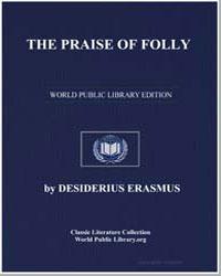 The Praise of Folly by Erasmus, Desiderius