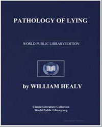Pathology of Lying, etc by Healy, William