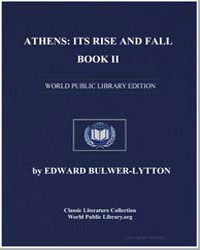 Athens : Its Rise and Fall, Book Ii by Bulwer-Lytton, Edward