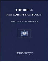 The Bible, King James Version, Book 15 :... by