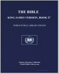 The Bible, King James Version, Book 27 :... by