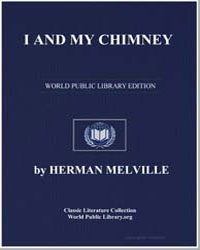 I and My Chimney by Melville, Herman