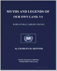 Myths and Legends of Our Own Land (Tales... by Skinner, Charles M. (Charles Montgomery)