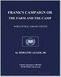 Frank's Campaign; Or, The Farm and the C... by Alger, Horatio, Jr.