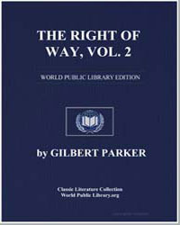 The Right of Way, Volume 2 by Parker, Gilbert, Sir