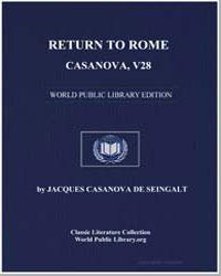 Return to Rome, Casanova, Volume 28 by De Seingalt, Jacques Casanova