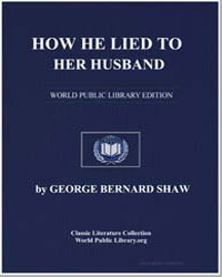 How He Lied to Her Husband by Shaw, George Bernard