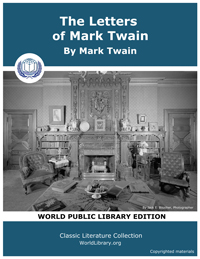 The Letters of Mark Twain by Twain, Mark