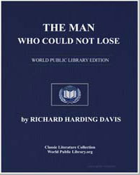The Man Who Could Not Lose by Davis, Richard Harding