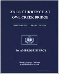 An Occurrence at Owl Creek Bridge by Bierce, Ambrose