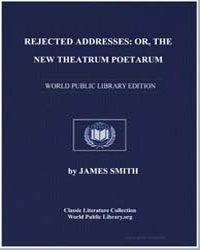 Rejected Addresses : Or, The New Theatru... by Smith, James