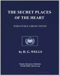 The Secret Places of the Heart by Wells, Herbert George (H. G.)
